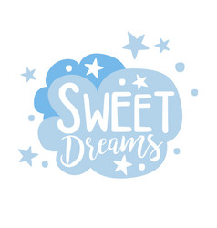 Cute light blue cartoon cloud sweet dreams vector