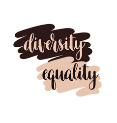 Diversity and equality typography vector