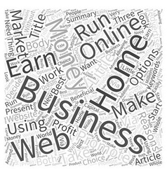 Earn Money Online With Your Home Business Word vector image