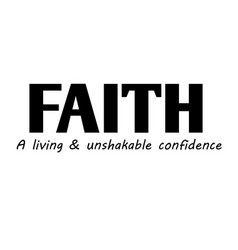 Faith - a living and unshakable confidence vector