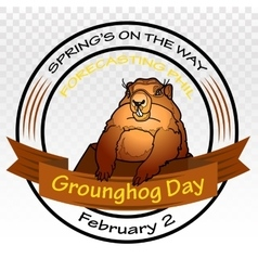 Groundhog Day Spring on the way Round vector