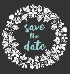 Save the date with white wreath on black vector