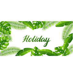 Banner with tropical palm leaves exotic tropical vector
