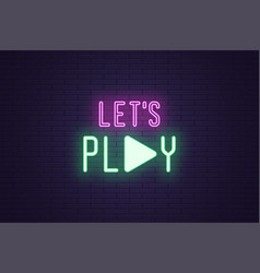 Neon composition lets play sign text vector