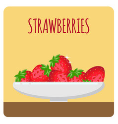 strawberries in plate poster with lettering vector image