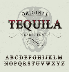 original tequila label font poster vector image