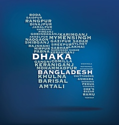 Bangladesh map made with name of cities vector image