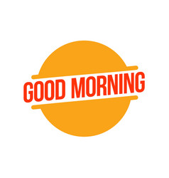 Good morning template design vector
