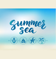 summer sea text hand drawn brush lettering vector image