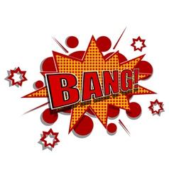 Cartoon of bang vector image vector image