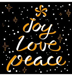 Joy Love Peace Christmas calligraphic lettering vector image vector image