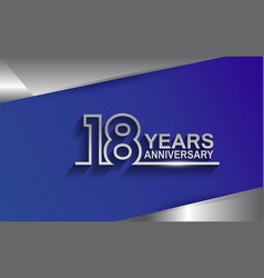 18 years anniversary silver color line style vector