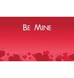 Be Mine valentine theme art vector