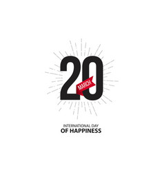 International day happiness template design vector