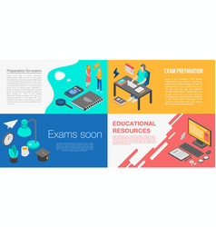 Preparation for exams banner set isometric style vector