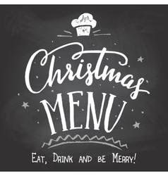 Christmas menu on chalkboard background vector image