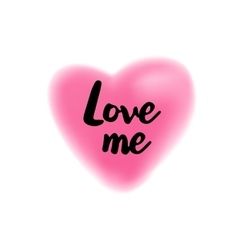 Love me lettering on blurry heart vector image