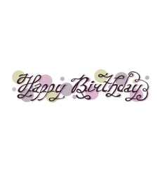 Isolated purple abstract happy birthday writing vector