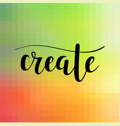 Create calligraphy on mosaic background vector