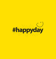 Happy day template design vector