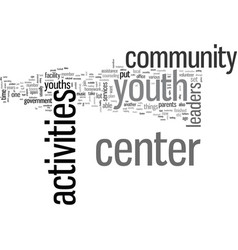 How to open a youth activities center vector
