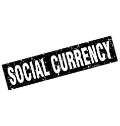 Square grunge black social currency stamp vector