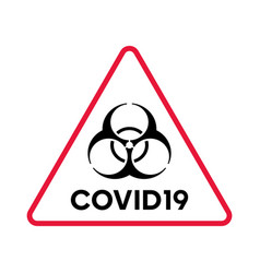Biohazard warning covid19 red triangle poster vector