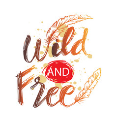 Creative hand drawn lettering wild and soul vector