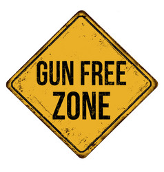 Gun free zone vintage rusty metal sign vector
