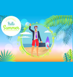 hello summer 2017 businessman vector image