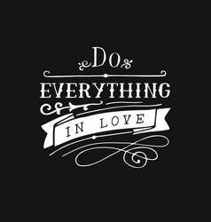 Hand lettering with bible verse do everything in vector