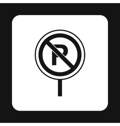 Parking is prohibited icon simple style vector image