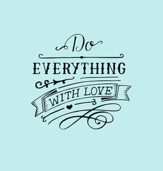 Hand lettering with bible verse do everything with vector