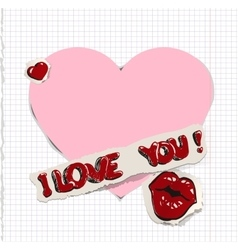 I love you Heart and kiss on paper vector