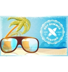 Surfing poster - ocean glasses and palms with vector image vector image