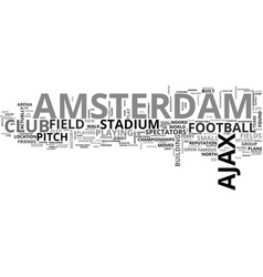 Ajax amsterdam and its stadiums text word cloud vector