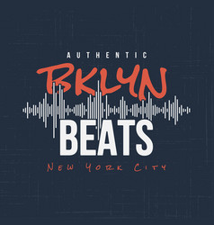 Brooklyn beats t-shirt and apparel design vector