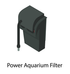 Power aquarium filter icon isometric style vector