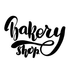 bakery shop lettering greeting card vector image