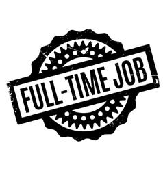 Full-Time Job rubber stamp vector