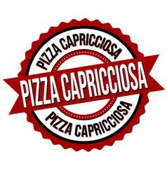 pizza capricciosa label or sticker vector image