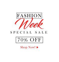 Fashion week special sale 70 off template design vector