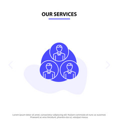 Our services staff gang clone circle solid glyph vector