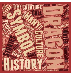 Dragons Through History text background wordcloud vector image vector image