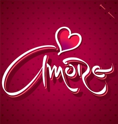 AMORE hand lettering vector image vector image