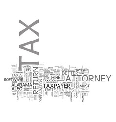 Alabama attorney tax text word cloud concept vector