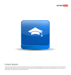education simple icon - 3d blue button vector image