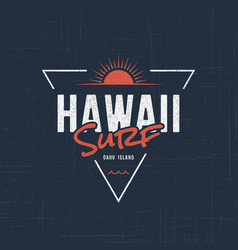 Hawaii surf t-shirt and apparel design vector
