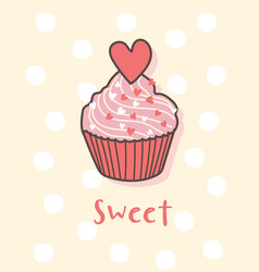 happy valentines day with cupcake valentines day vector image