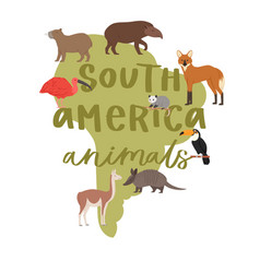 lettering animals south america on map background vector image
